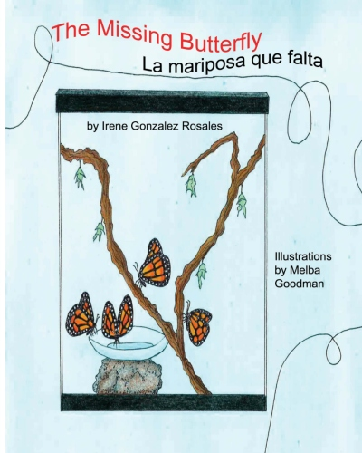 """The Missing Butterfly: La Mariposa que falta"""